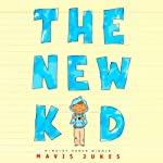 The New Kid | Mavis Jukes