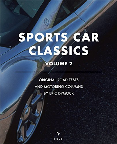 sports-car-classics-original-road-tests-feature-articles-and-motoring-columns-dove-digital-motoring-
