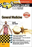 Crash Course General Medicine Updated Print + eBook edition, 4e by Oliver Leach BSc Med. Sci (Hons) MBChB MRCP (2015-03-06)