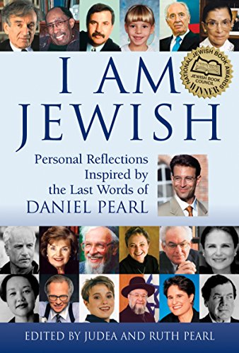 - I Am Jewish: Personal Reflections Inspired by the Last Words of Daniel Pearl