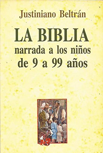 Download LA Biblia Narrada a Los Ninos De 9 A 99 Anos (Spanish Edition) pdf epub