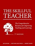 img - for The Skillful Teacher: The Comprehensive Resource for Improving Teaching and Learning 7th Edition book / textbook / text book