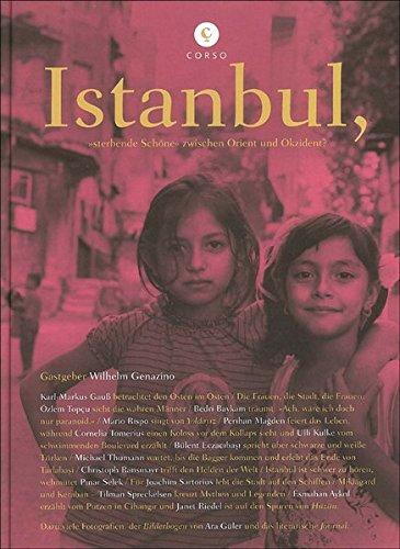 Istanbul: 'sterbende Schöne' zwischen Orient und Okzident? (corsofolio)