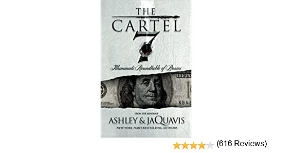 The cartel 7 illuminati roundtable of bosses ashley jaquavis the cartel 7 illuminati roundtable of bosses ashley jaquavis jaquavis coleman 4708364234517 amazon books fandeluxe Images