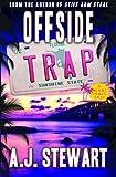 Offside Trap: A Miami Jones Florida Mystery