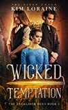 Wicked Temptation: The Excalibur Duet 1 (The Siren Coven Book 3)