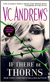 If There Be Thorns (Dollanganger Book 3)