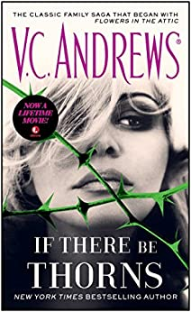 If There Be Thorns (Dollanganger Book 3) by [Andrews, V.C.]