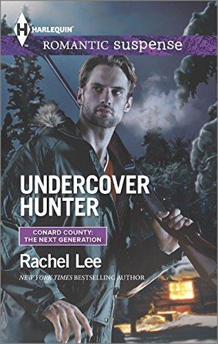 Download By Rachel Lee Undercover Hunter (Harlequin Romantic Suspense\Conard County: The Next Generation) [Mass Market Paperback] ebook
