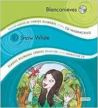 Blancanieves / Snow White: Colección Cuentos de Siempre