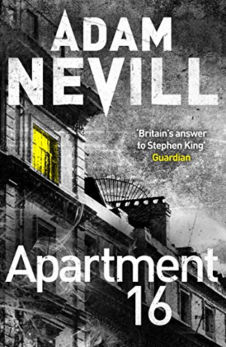 Book cover from Apartment 16 by Adam Nevill