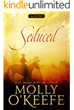 Seduced: A Historical Western Romance (Into The Wild Book 1)