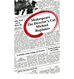 img - for [(Shakespeare the Director's Cut: v. 1: Essays on Shakespeare )] [Author: Michael Bogdanov] [Jan-2004] book / textbook / text book