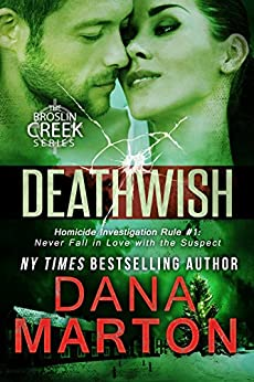 Deathwish: A Small-Town Christmas Romantic Mystery (Broslin Creek Book 6) by [Marton, Dana]