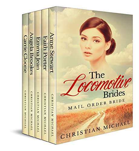 The Locomotive Brides: Mail Order Bride