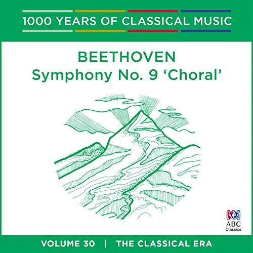 Beethoven - Max 55% OFF Symphony No. 9 'Choral': 1000 by 30 Years Of Very popular Sol Vol