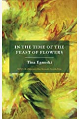 In the Time of the Feast of Flowers Paperback
