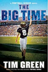 The Big Time (Football Genius series Book 4) Kindle Edition