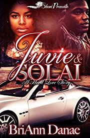 Juvie and Solai: A Hood Love Story