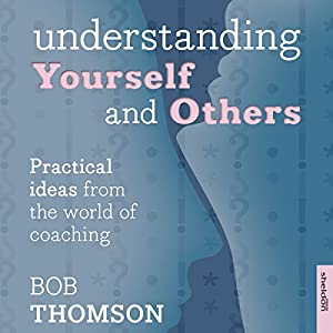 Understanding Yourself and Others Audiobook