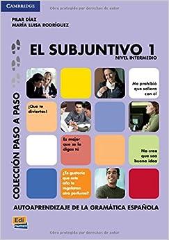 El subjuntivo 1 (Paso a Paso / Step By Step)