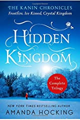Hidden Kingdom: The Kanin Chronicles: The Complete Trilogy Paperback