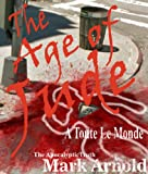 The Age of Jude - A Toute Le Monde (The Apocalyptic Truth Book 1)
