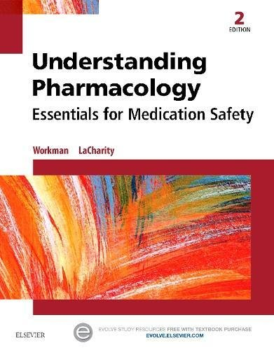 1455739766 - Understanding Pharmacology: Essentials for Medication Safety, 2e