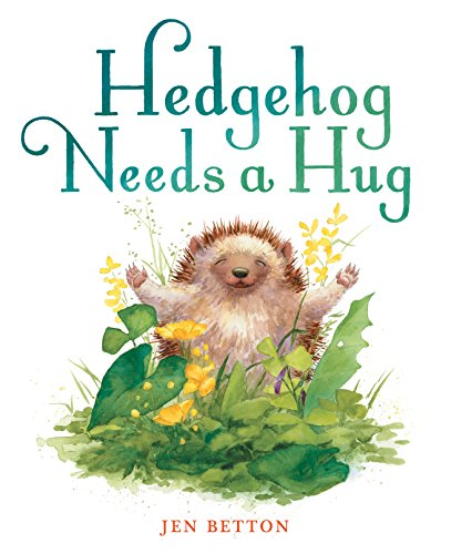 Book Cover: Hedgehog Needs a Hug
