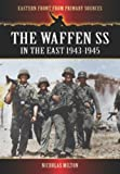 The Waffen Ss in the East 1943-1945, Nicholas Milton, 1781591385