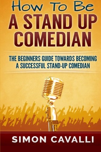 how to be a stand up comedian - 1