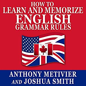 How to Learn and Memorize English Grammar Rules Hörbuch