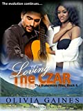 Loving the Czar (The Blakemore Files Book 6)