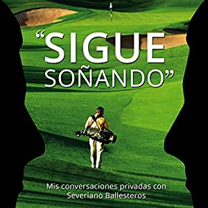 Sigue Soñando [Keep Dreaming] Audiobook