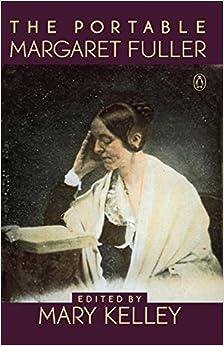 The Portable Margaret Fuller (Viking Portable Library)