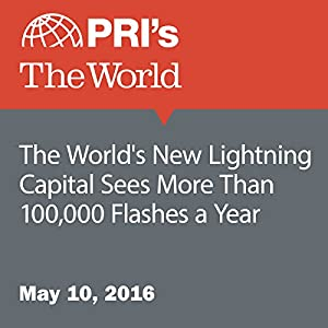 The World's New Lightning Capital Sees More Than 100,000 Flashes a Year