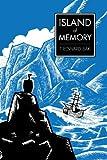Island of Memory : Wild Man: the Natural History of Georg Wilhelm Steller Vol. 1, Bak, T. Edward, 0988662442