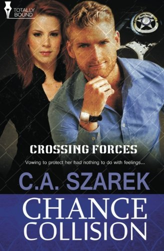 Chance Collision (Crossing Forces) (Volume 2) by Totally Bound Publishing