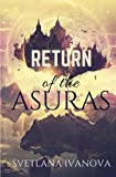 Return of the Asuras: The Sequel