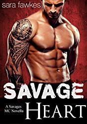 Savage Heart: A Savages MC Biker Romance (Savages Motorcycle Club Book 1)