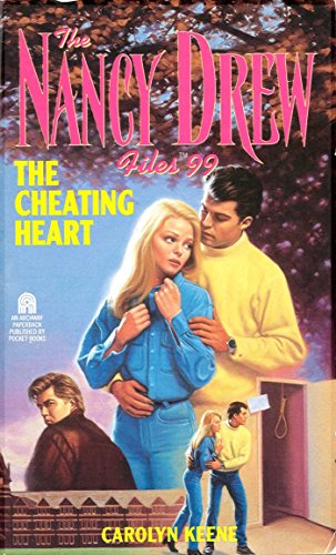 The Cheating Heart (Nancy Drew Files Book ()