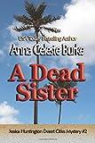 A Dead Sister (Jessica Huntington Desert Cities Mystery) (Volume 2)