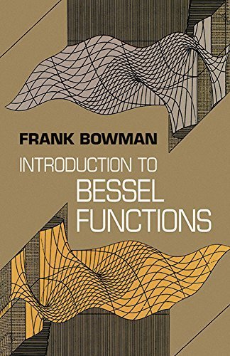 Introduction to Bessel Functions (Dover Books on Mathematics) by Frank Bowman (2010-10-18)