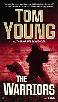The Warriors (A Parson and Gold Novel Book 4) by [Young, Tom]