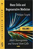 Stem Cells and Regenerative Medicine, Philippe Taupin, 1604564725