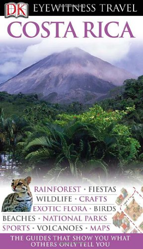 Costa Rica (EYEWITNESS TRAVEL GUIDE)