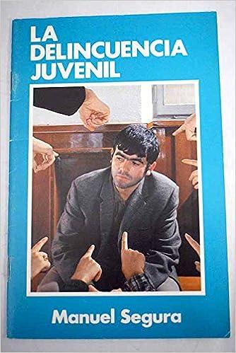 La delincuencia juvenil Paperback – 1981