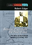 Because They Chose the Plan of God, Robert Edgar, 1868885445