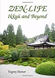 Zen-Life: Ikkyu and Beyond