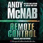 Remote Control: Nick Stone, Book 1 | Andy McNab